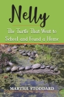 Nelly: The Turtle That Went to School and Found a Home Cover Image