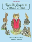 Trouble Comes to Cattail Island Cover Image