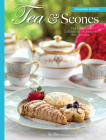 Tea & Scones (Updated Edition): The Ultimate Collection of Recipes for Teatime Cover Image