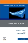 Revisional Surgery, an Issue of Clinics in Podiatric Medicine and Surgery, Volume 37-3 Cover Image