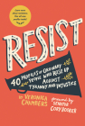 Resist: 40 Profiles of Ordinary People Who Rose Up Against Tyranny and Injustice Cover Image
