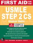 First Aid for the USMLE Step 2 CS, Fifth Edition Cover Image