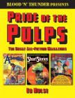 Blood 'n' Thunder Presents: Pride of the Pulps: The Great All-Fiction Magazines Cover Image