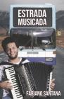 Estrada Musicada: Fabiano Santana Cover Image