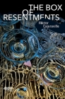 The Box of Resentments Cover Image