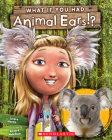 What If You Had Animal Ears? (What If You Had... ?) Cover Image