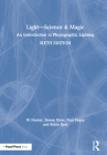 Light -- Science & Magic: An Introduction to Photographic Lighting Cover Image