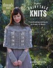 Forest Fairytale Knits: 7 Enchanting Projects to Make and Share Cover Image