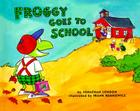 Froggy Goes to School Cover Image