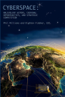 Cyberspace: Malevolent Actors, Criminal Opportunities, and Strategic Competition: Malevolent Actors, Criminal Opportunities, and Strategic Competition Cover Image