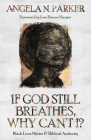 If God Still Breathes, Why Can't I?: Black Lives Matter and Biblical Authority Cover Image