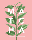 Matcha: A Lifestyle Guide Cover Image