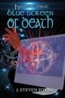 Blue Screen of Death (Hashtag Magic #1) Cover Image
