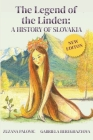 The Legend of the Linden: A History of Slovakia Cover Image