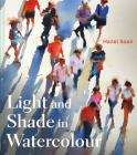 Light and Shade in Watercolour Cover Image