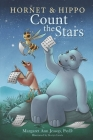 Hornet & Hippo Count the Stars: Mindfulness-Based Stories and Activities to Calm Anxiety and Balance the Mind Cover Image