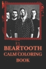 Beartooth Coloring Book: Art inspired By An Iconic Beartooth Cover Image