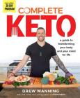 Complete Keto: A Guide to Transforming Your Body and Your Mind for Life Cover Image
