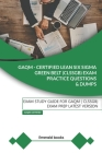 GAQM - CERTIFIED LEAN SIX SIGMA GREEN BELT (CLSSGB) Exam Practice Questions and Dumps: Exam Study Guide for GAQM (CLSSGB) Exam Prep LATEST VERSION Cover Image
