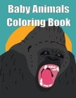 Baby Animals Coloring Book: Christmas Coloring Book for Children, Preschool, Kindergarten age 3-5 Cover Image
