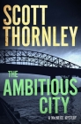 The Ambitious City: A MacNeice Mystery (MacNeice Mysteries #2) Cover Image