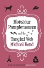 Monsieur Pamplemousse and the Tangled Web Cover Image