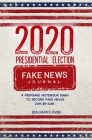 2020 Presidential Election Fake News Journal Cover Image
