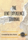 The Lent Experience Journal Cover Image