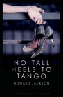 No Tall Heels to Tango Cover Image