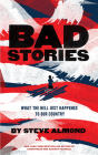Bad Stories: What the Hell Just Happened to Our Country Cover Image