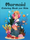 Mermaid Coloring Book for Kids: Amazing and Unique Designs for kids to color with Cute Mermaids and All of Their Sea Creature Friends Cover Image