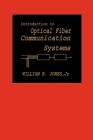 Introduction to Optical Fiber Communications Systems Cover Image
