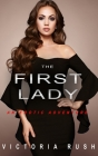 The First Lady: An Erotic Adventure (Lesbian Bisexual Erotica) Cover Image
