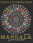 Mandala Coloring Book for Adults: 56 Unique designs, No Ink Bleed, Different Designs, Stress Relieving, Mandala Coloring book for relaxation and mindf Cover Image