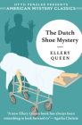 The Dutch Shoe Mystery: An Ellery Queen Mystery Cover Image
