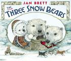 The Three Snow Bears: oversized board book Cover Image
