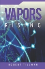 Vapors Rising Cover Image