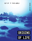 Origins of Life (Out of This World) Cover Image