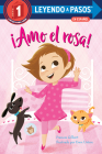 ¡Amo el rosa! (I Love Pink Spanish Edition) (Step into Reading) Cover Image