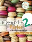 Facon de Parler 2 Course pack 5th edition: Intermediate French Cover Image