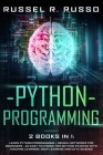 Python Programming: Learn Python Programming + Neural Networks for Beginners - An Easy Textbook for Getting Started with Machine Learning, Cover Image