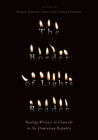 The Border of Lights Reader: Bearing Witness to Genocide in the Dominican Republic Cover Image