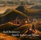 Karl Bodmer's North American Prints Cover Image