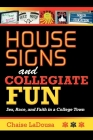 House Signs and Collegiate Fun: Sex, Race, and Faith in a College Town Cover Image