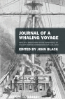 Journal of a Whaling Voyage: Kept by a Green Horn in the Forecastle of the Ship Nimrod Commencing Nov. 1st, 1842 Cover Image