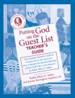 Putting God on the Guest List Teacher's Guide Cover Image