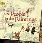 The People in the Paintings: The Art of Bruegel (Stories of Art) Cover Image