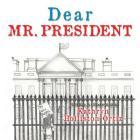 Dear Mr. President Cover Image