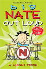 Big Nate Out Loud (Big Nate Comic Compilations) Cover Image