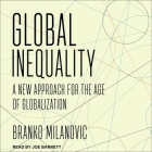 Global Inequality Lib/E: A New Approach for the Age of Globalization Cover Image